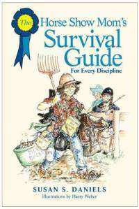 ssdaniels-210-horse-show-moms-survival-guide-for-every-discipline-susan-daniels-paperback-cover-art